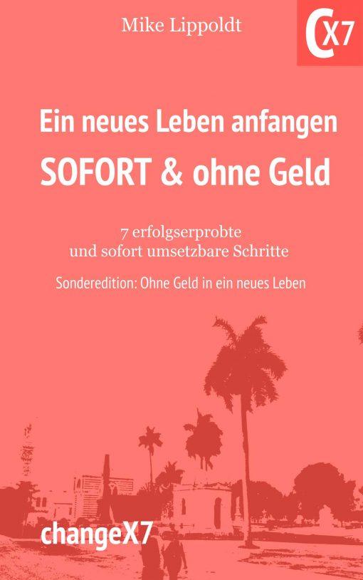Autor: Mike Lippoldt / Buch: Ein neues Leben anfangen ohne Geld Buch